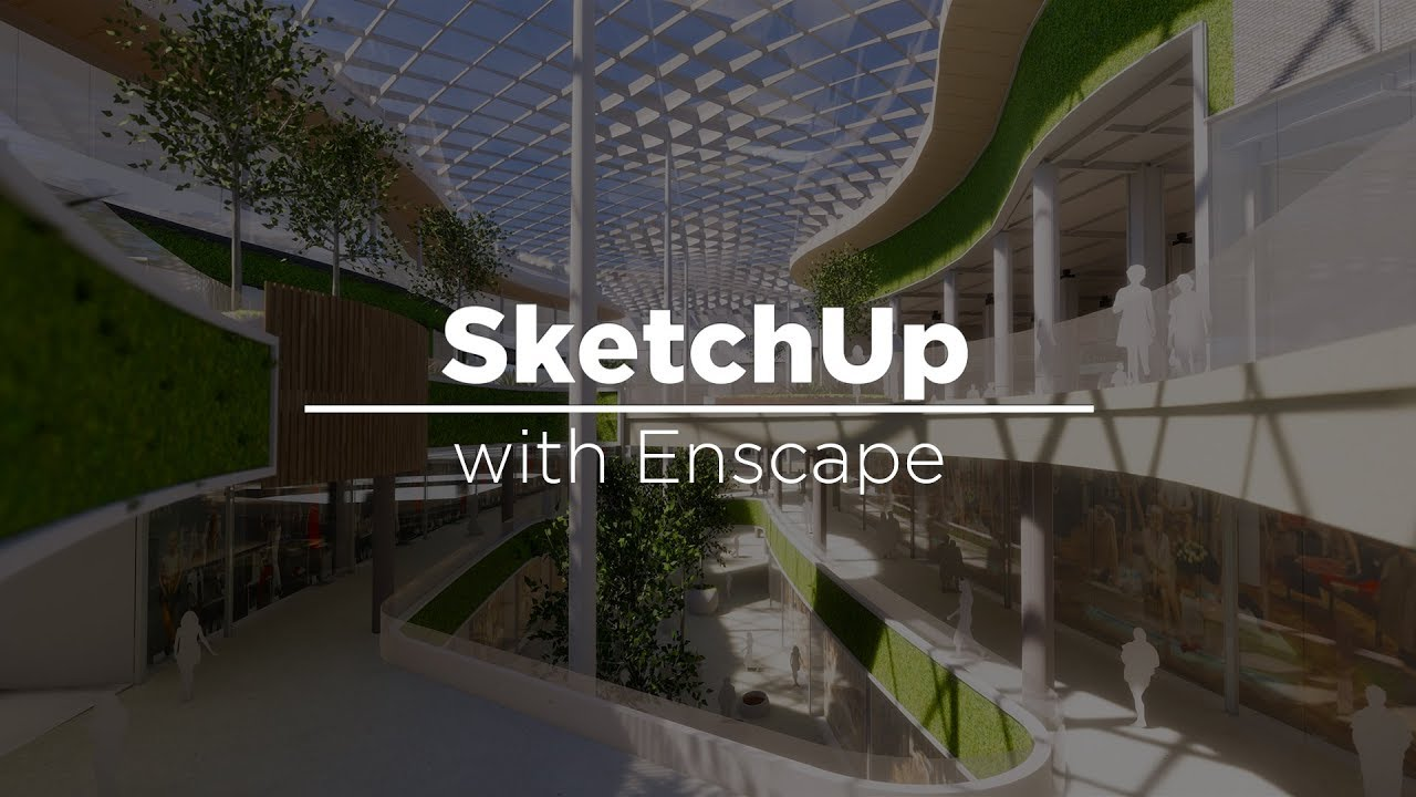 SketchUp with Enscape - Real-time Rendering and VR with HTC Vive by Joseph  Kim