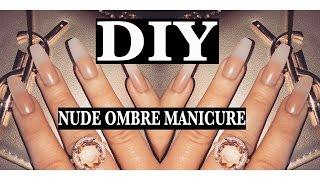 DIY NUDE OMBRE MANICURE