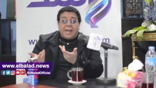 أحمد آدم: أحارب دولا بمخابراتها من أجل مصر وأساند الدولة.. فيديو وصور