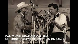 Can t You Hear Me Calling   Bill Monroe 1963 Del YouTube Videos