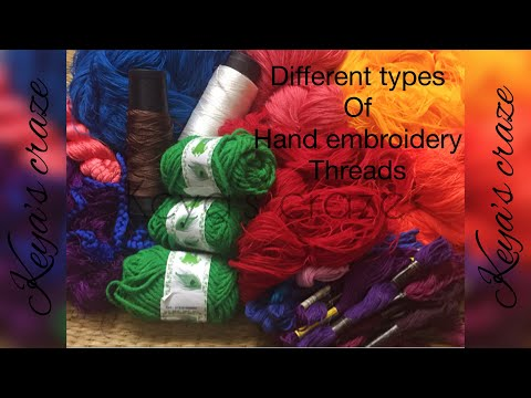 Thread types for hand embroidery /floss for hand embroidery for beginner | Keya's craze