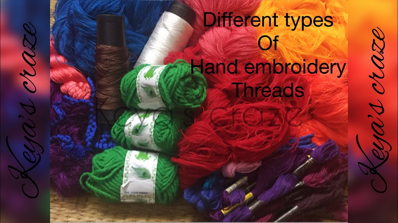 Thread Types For Hand Embroidery Floss For Hand Embroidery For