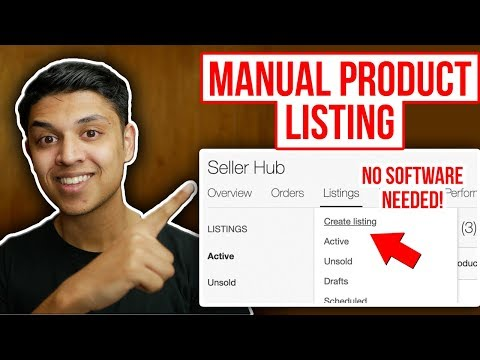 Manual eBay Product Listing: How to List Items on eBay WITHOUT Software STEP BY STEP