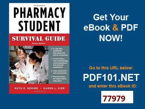 Pharmacy Student Survival Guide, Second Edition Nemire, Pharmacy Student Survival Guide