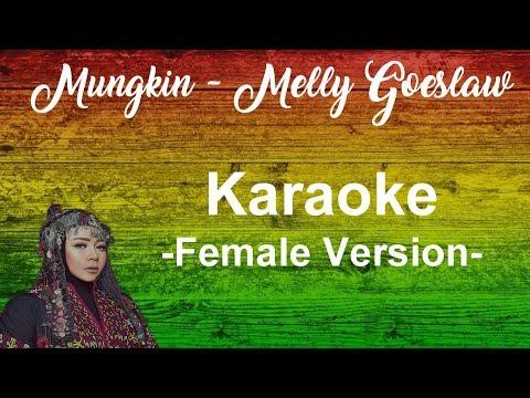 Mungkin - Melly Goeslaw ( Karaoke Female Version )
