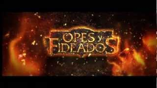 OPES Y FIDEADOS TEASER 2013