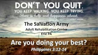 Recovery Message Are you doing your best?  Philippians 3, Major Mark Unruh