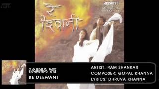 sajna ve   re deewani   ram shankar   hindi album songs   archies music
