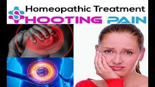 Shooting Pain| Homeopathic Medicine for Shooting Pain | Homeopathic Shooting Pain Treatment