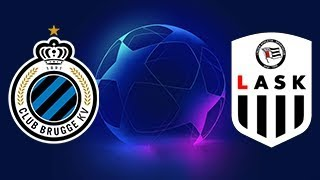 28 Aug 20:00. Club Brugge vs LASK Linz. UEFA Champions League Qualifying