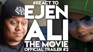 #React to EJEN ALI THE MOVIE Official Trailer #2