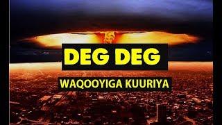 Deg Deg | Waqooyiga kuuriya | tijaabo bambo |  #OGAANSHO