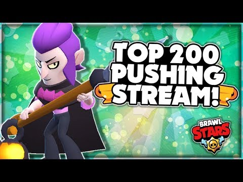 The Grind Is ON! - Pushing For Top 200 Global! - Trophy Pushing Stream! -  Brawl Stars