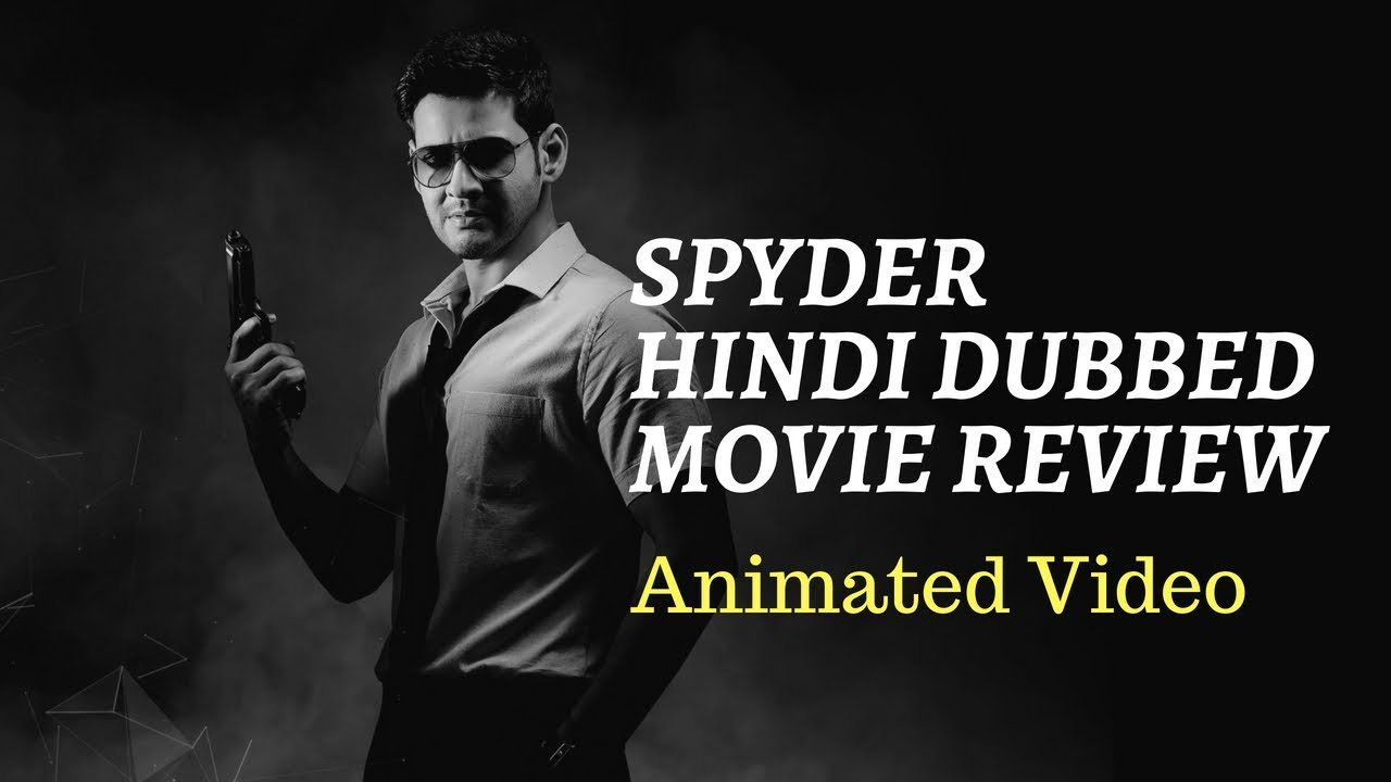 spyder movie in hindi dubbed