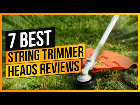 7 Best String Trimmer Heads – Reviews & Buying Guide