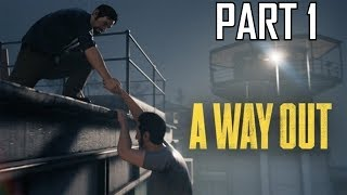 A Way Out Gameplay Walkthrough Part 1 Prison Break Guide PC PS4 Xbox One