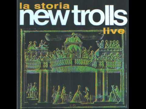 La Storia New Trolls Live - 2° tempo  Andante - Most dear Lady
