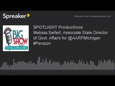 Melissa Seifert, Associate State Director of Govt. Affairs for @AARPMichigan #Pension