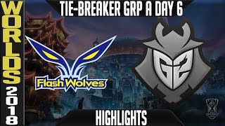 FW vs G2 TIE-BREAKER Highlights | Worlds 2018 Group A Day 6 | Flash Wolves(LMS) vs G2 Esports(EULCS)