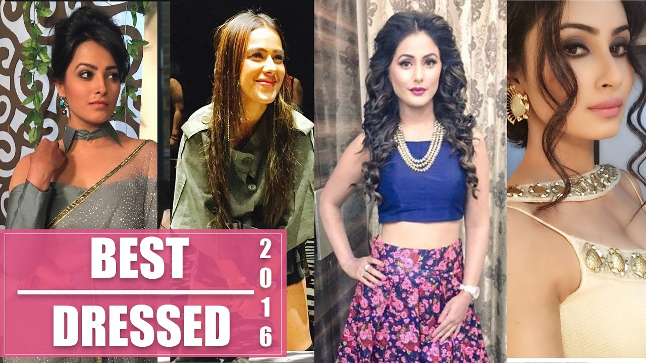 Hina Khan, Mouni Roy and Anita Hassanandani - Check out the best dressed TV celebrities of 2016!