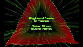 Pegboard Nerds & Tristam - Razor Sharp (Electro Remix)