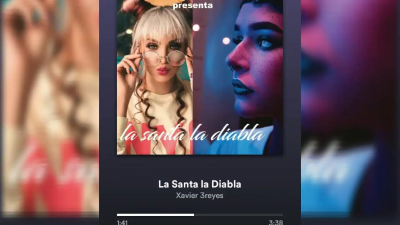 Download La Santa La Diabla - Xavier 3Reyes   venezolano 2019