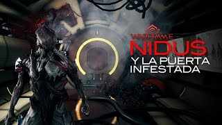 Warframe: Nidus y la puerta Infestada... (LEE LA DESCRIPCION)