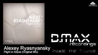 Alexey Ryasnyansky - Flight in Abyss (Original Mix)