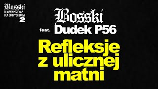 BOSSKI - Refleksje Z Ulicznej Matni (ft.DUDEK P56) [LYRIC VIDEO] upddl2