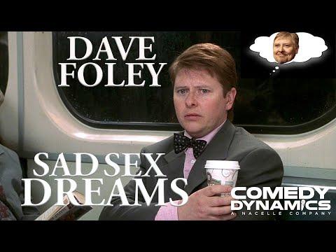 Dave Foley  Sad Sex Dreams Stand up Comedy