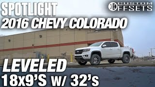 Spotlight - 2016 Chevy Colorado, Leveled, 18x9 +18's and 32's
