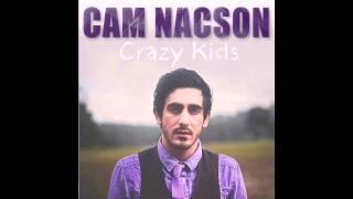 Crazy Kids (Radio Edit) - Cam Nacson (Audio)