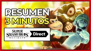 ¡¡RESUMEN EN 3 MINUTOS!! SUPER SMASH BROS ULTIMATE DIRECT | Super Smash Bros Ultimate Switch