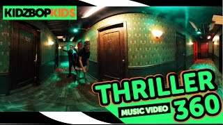 KIDZ BOP Kids - Thriller (360° Official Music Video) [KIDZ BOP Halloween]