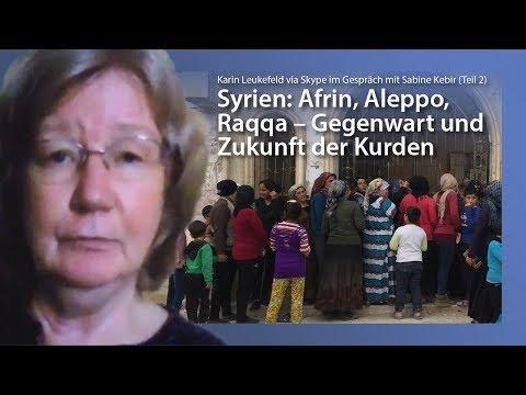 Syrien: Afrin, Aleppo, Raqqa – Gegenwart und Zukunft der Kurden