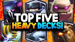 """TOP 5 """"HEAVY"""" TROPHY DECKS in Clash Royale! HIGHEST WIN RATES."""