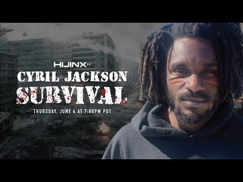 Cyril Jackson's SURVIVAL Full Length Part