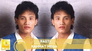 Rahmat Mega- Pasti (Official Audio)
