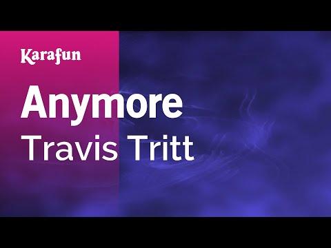 Karaoke Anymore - Travis Tritt *
