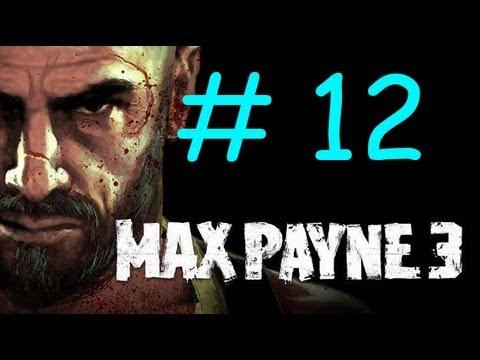 Max Payne 3 Walkthrough / Gameplay Part 12 Español TheJairovY