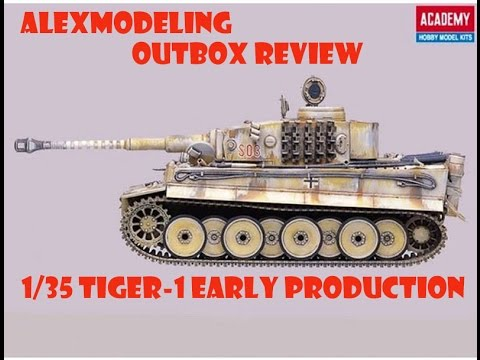 "Outbox Review ""ACADEMY 1/35 TIGER-I Early Production"""