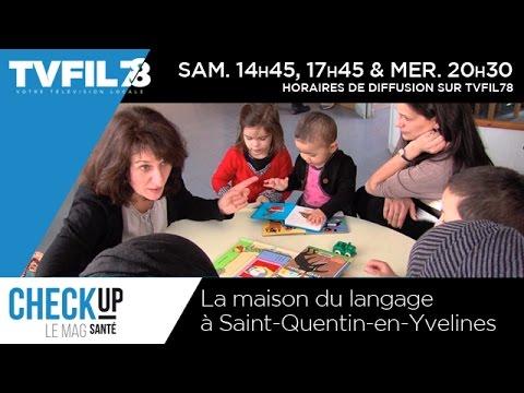 Check Up – La maison du langage à Saint-Quentin-en-Yvelines