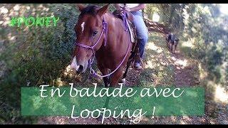 EN BALADE AVEC LOOPING ! - Galataram