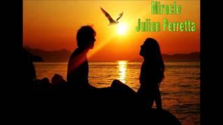 [Nightcore Miracle - Julian Perretta]