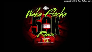 Download Waka Flocka - 50K Remix ft. T.I (Radio Edit / Clean Edit) MP3 song and Music Video
