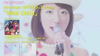 http://www.moumoon.com moumoon 12th Single「Wild Child」5月2日(水...