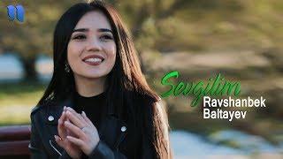 Ravshanbek Baltayev - Sevgilim | Равшанбек Балтаев - Севгилим