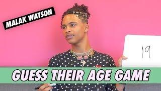 Malak Watson - Guess Their Age