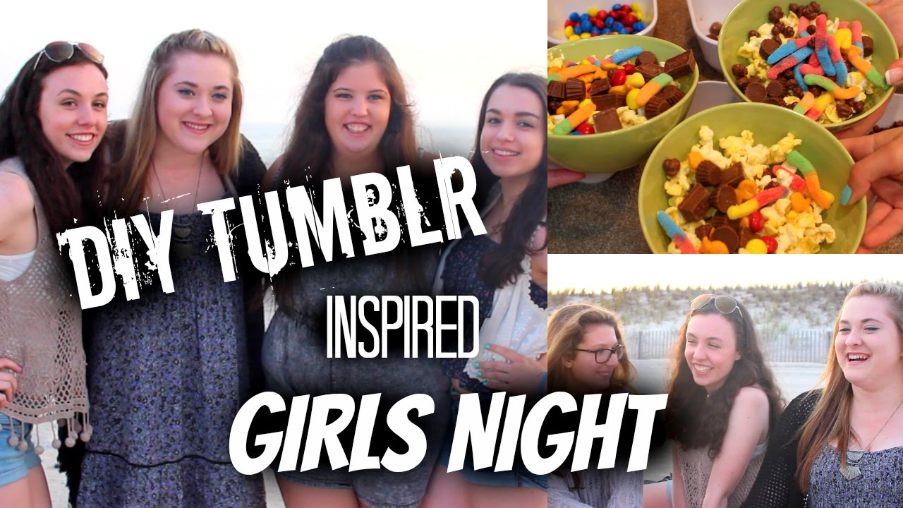 DIY Tumblr Girls Night Beach Party Sleepover Treats Outfits Essentials More