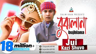 Jui, Kazi Shuvo - Bujhlana | বুঝলানা | Exclusive Music Video thumbnail